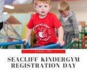 seacliff kindergym registration day